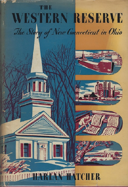 Image for Western Reserve; the Story of New Connecticut in Ohio