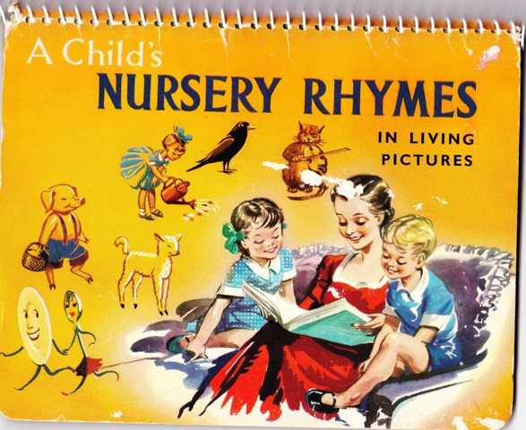 Image for A Child's Nursery Rhymes in Living Pictures.