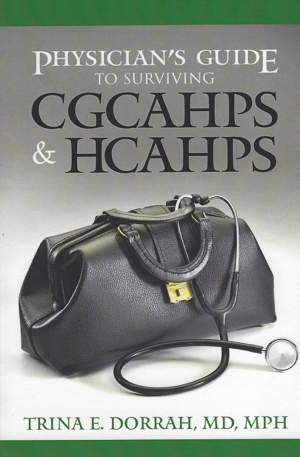 Image for Physician's Guide to Surviving CGCAHPS & HCAHPS