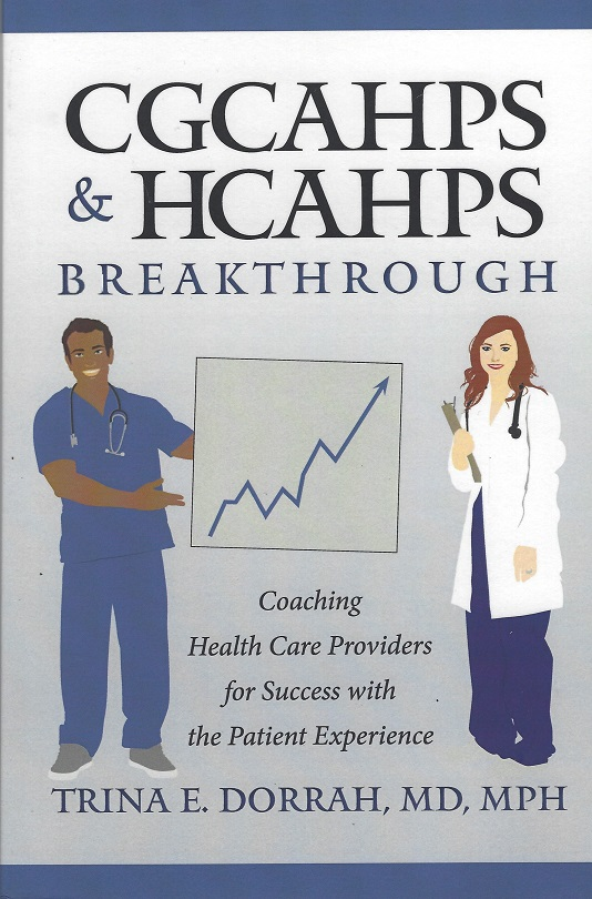 Image for CGCAHPS & HCAAHPS Breakthrough:  Coaching Health Care Providers for Success with the Patient Experience
