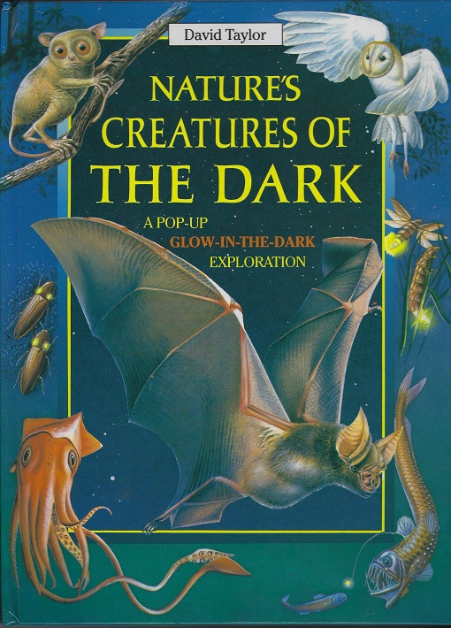 Image for Nature's Creatures of the Dark: a Pop-Up Glow-In-The-Dark Exploration