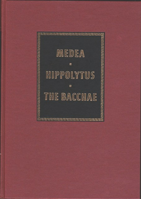 Image for Medea, Hippolytus, The Bacchea