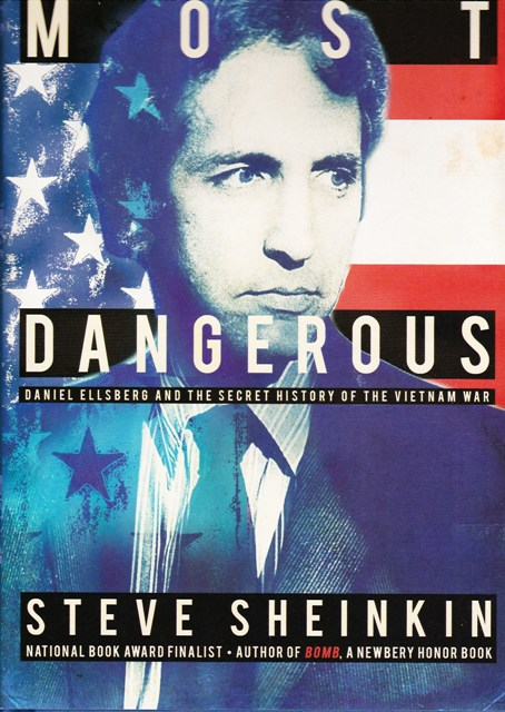 Image for Most Dangerous, Daniel Ellsberg and the Secret History of the Vietnam War