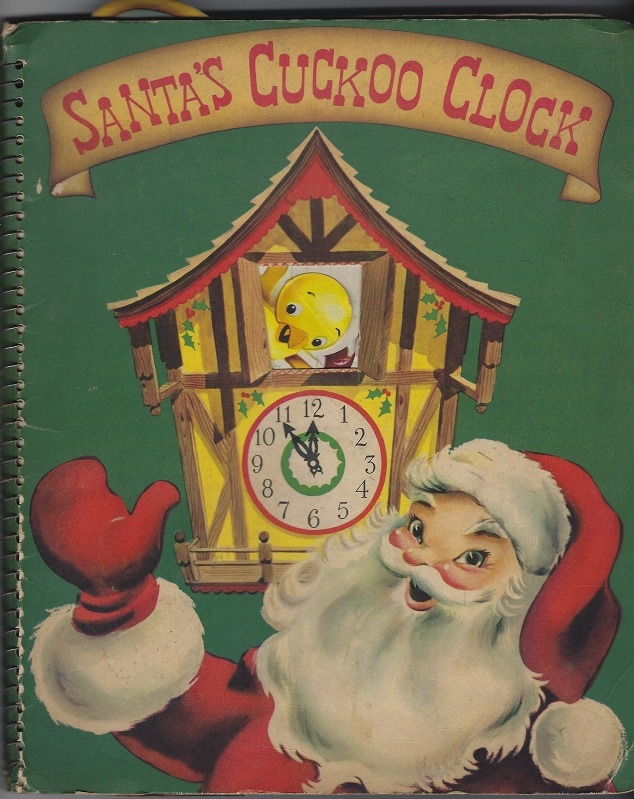 Image for Santa's Cuckoo Clock:  A Merry Christmas Story Full of Surporises and Fun