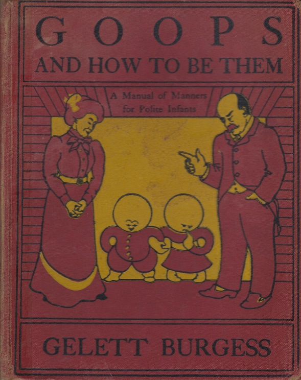 Image for Goops and How to be Them a Manual of Manners for Polite Infants