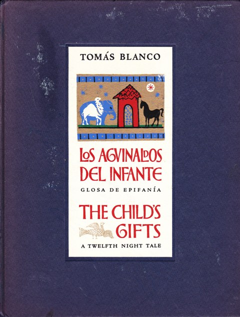 Image for Los Agvinaldos del Infante, Glosa de Epifania/The Child's Gifts, A Twelfth Night Tale