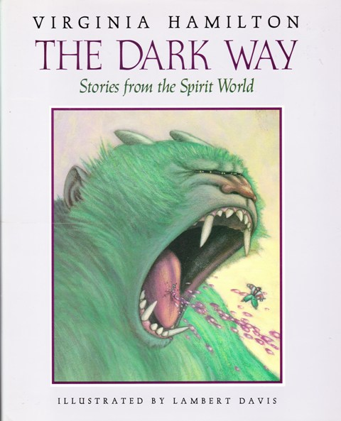 Image for The Dark Way Stories from the Spirit World