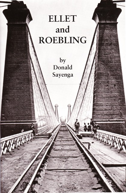 Image for Ellet and Roebling:  The Amazing Tale of Friendship and  Rivalry between Two of America's Greatest Engineers