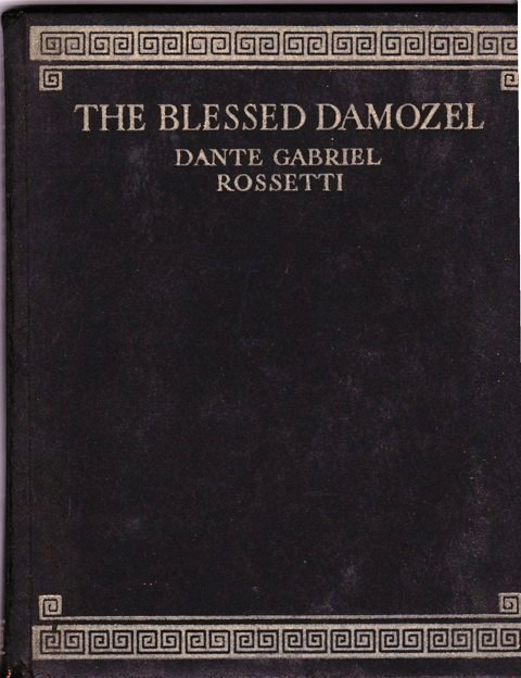 Image for The Blessed Damozel and Love's Nocturn with Four Sonnets from The House of Life
