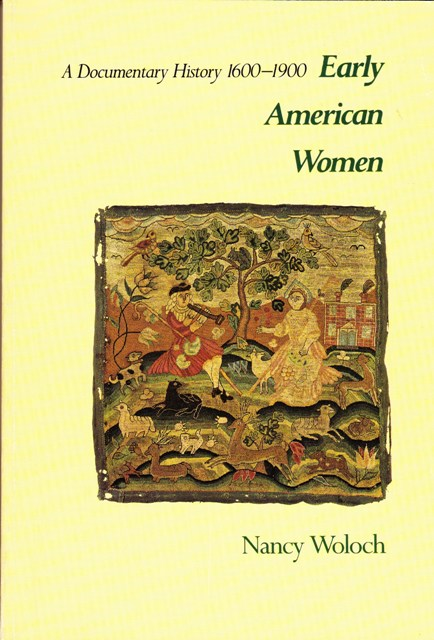 Image for Early American Women A Documentary History, 1600-1900