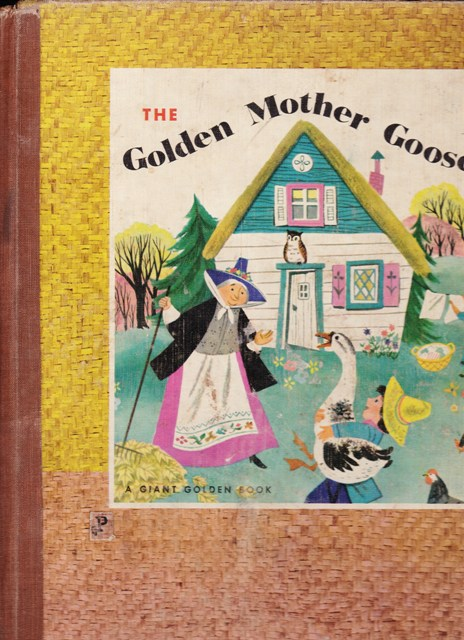 Image for The Golden Mother Goose, 367 Childhood favorites