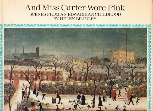 Image for And Miss Carter Wore Pink, Scenes From An Edwardian Childhood