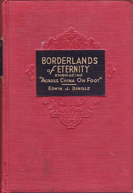 """Borderlands of Eternity Embracing """"Across China on Foot"""""""