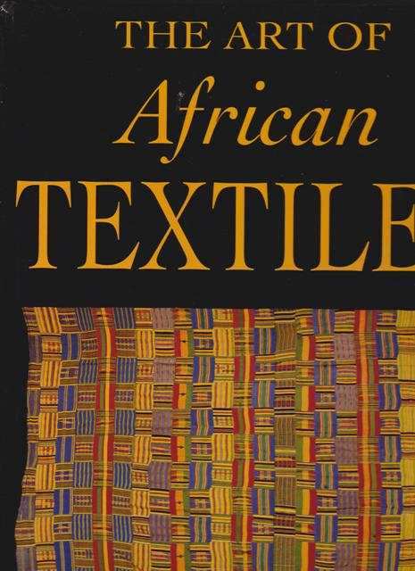 Image for The Art of African Textiles