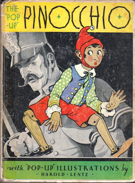 Image for The Pop-Up Pinocchio, Being the Life and Aventures of a Wooden Puppet Who Finally Became a Real Boy