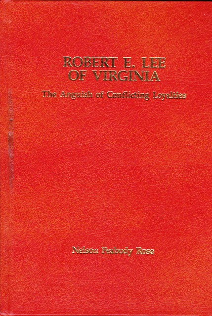 Image for Robert E. Lee of Virginia:  The Anguish of Conflicting Loyalties