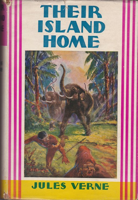 Image for Their Island Home, the Later Adventures of the Swiss Family Robinson