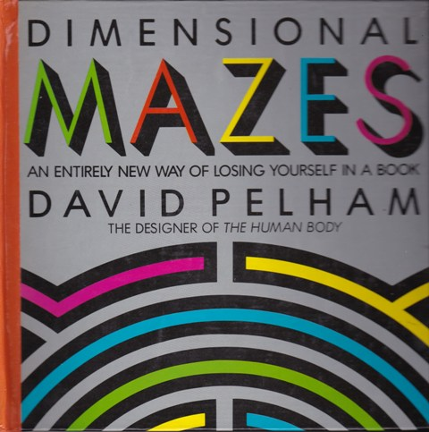 Image for Dimensional Mazes:  An Entirely New Way of Losing Yourself in a Book