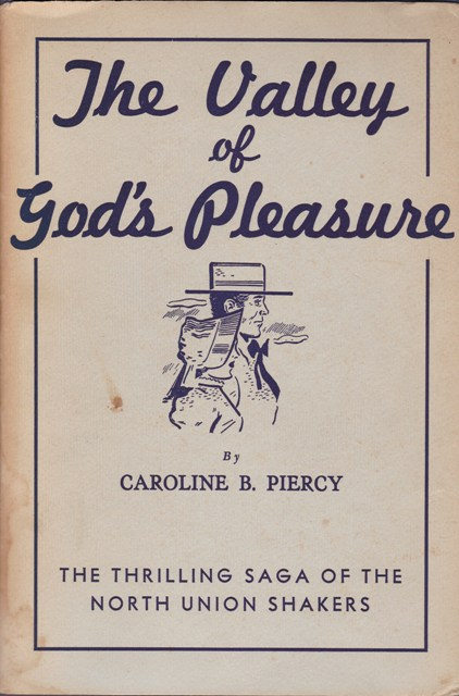 Image for The Valley of God's Pleasure:  The Thrilling Saga of the North Union Shakers