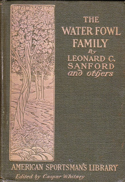 Image for The Waterfowl  Family:  American Sportsman's Library