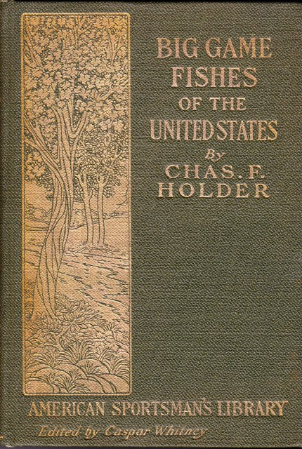 Image for The Big Game Fishes of the United States:  American Sportsman's Library