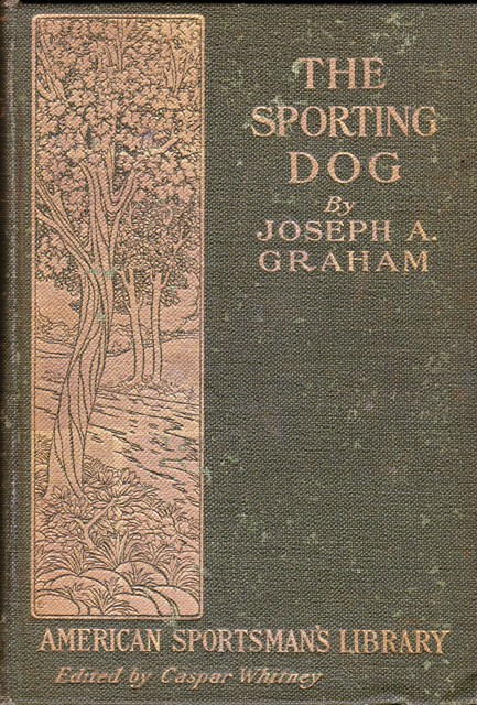 Image for The Sporting Dog:  American Sportsman's Library