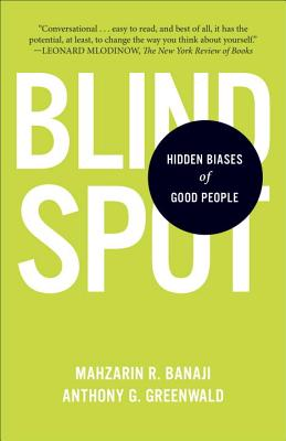 Image for Blindspot: Hidden Biases of Good People
