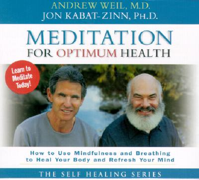 Image for Meditation for Optimum Health: How to Use Mindfulness and Breathing to Heal Your Body and Refresh Your Mind ( How to Use Mindfulness and Breathing to Heal )