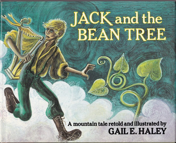 Image for Jack and the Bean Tree, A Mountain Tale Retold and Illustrated by Gail Haley