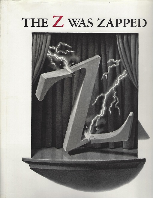 Image for Z Was Zapped, a Play in Twenty-Six Acts