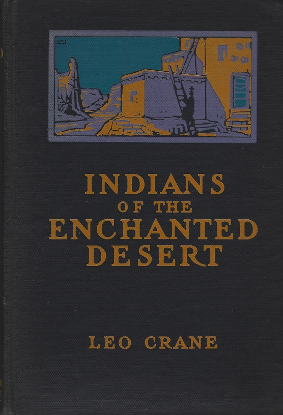 Image for Indians of the Enchanted Desert