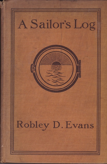 Image for A Sailor's Log, Recollections of Forty Years of Naval Life