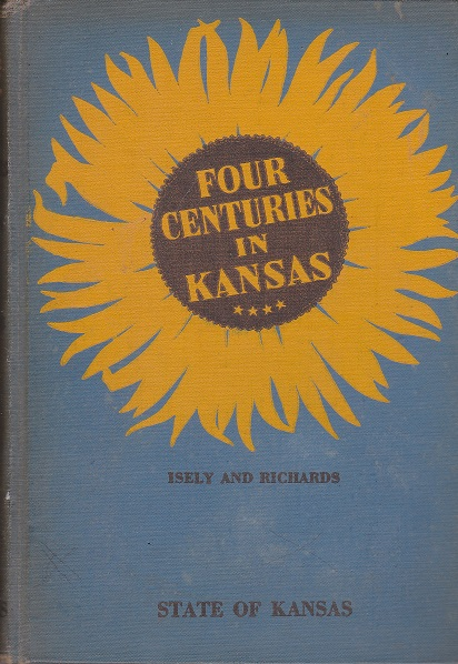 Image for Four Centuries in Kansas, Unit Studies