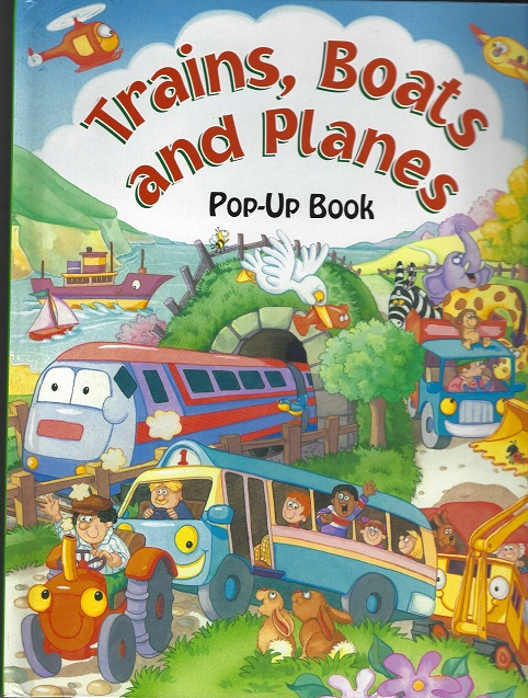 Image for Trains, Boats and Planes Pop-Up Book