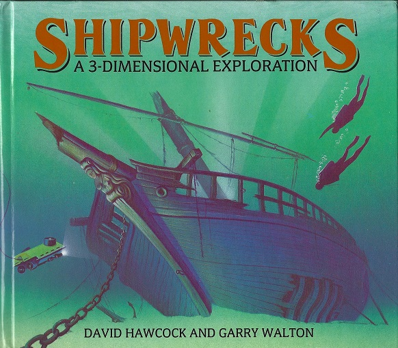 Image for Shipwrecks, A 3-dimensional Exploration
