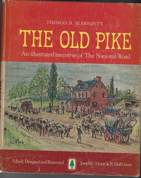 Image for Thomas B. Searight's The Old Pike, An Illustrated Narrative of The National Road