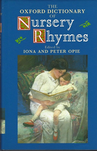 Image for Oxford Dctionary of Nursery Rhymes