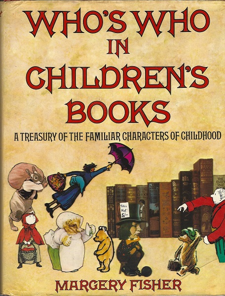 Image for Who's Who in Children's Books:  A Treasury of the Familiar Characters of Childhood
