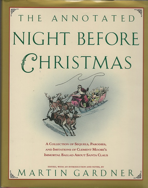 Image for The Annotated Night Before Christmas:  A Collection of Sequels, Parodies, and Imitations of Clement Moore's Immortal Ballad about Santa Claus