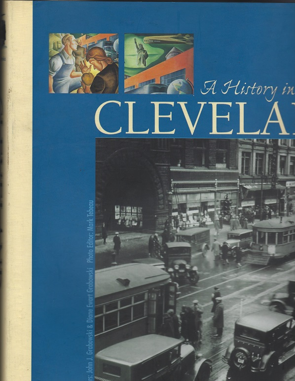 Image for Cleveland, A History in Motion:  Transportation, Industry & Community in Northeast Cleveland
