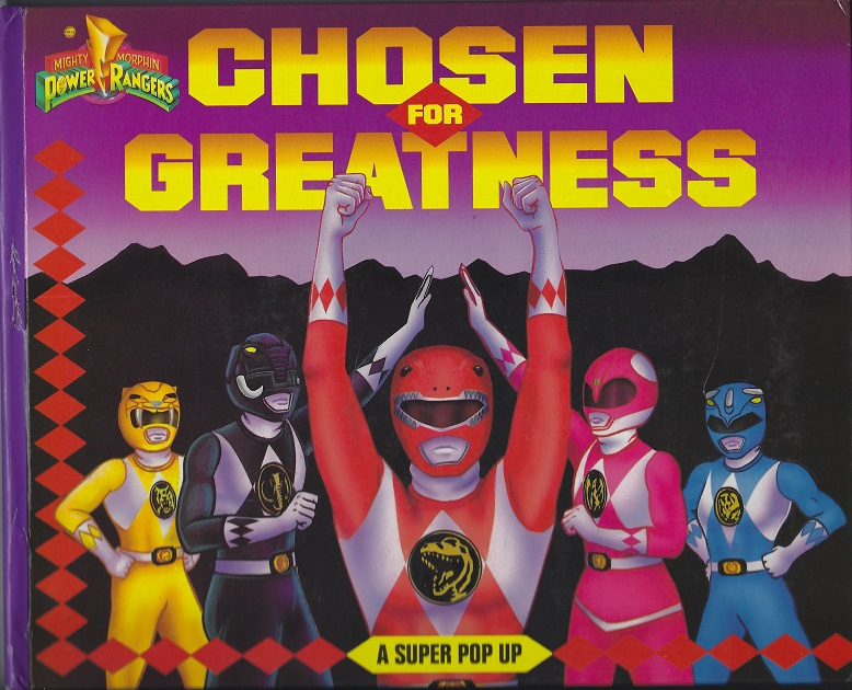 Image for Chosen for Greatness (Mighty Morphin Power Rangers)   Super Pop-Up