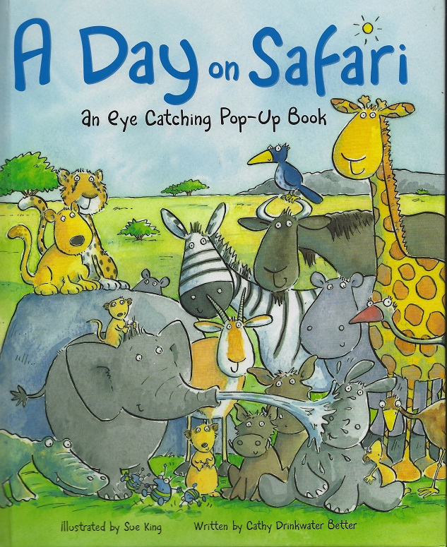 Image for A Day on Safari, An Eye-Catching Pop-Up Book