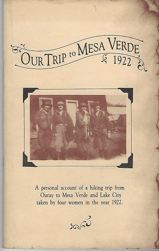 Image for Our Trip to Mesa Verde - 1922