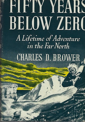 Image for Fifty Years Below Zero:  A Lifetime of Adventure in the Far North