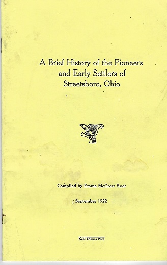 A Brief History of the Pioneers and Early Settlers of Streetsboro, Ohio