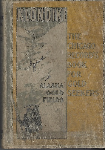 Image for Klondike:  The Chicago Record's Book for Gold Seekers