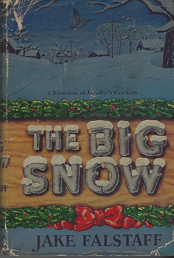 Image for The Big Snow:  Christmas at Jacoby's Corners
