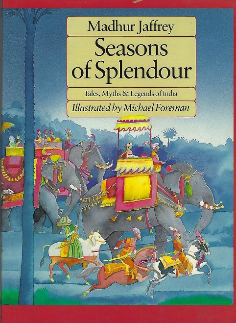 Image for Seasons of Spendor:  Tales, Myths & Legends of India
