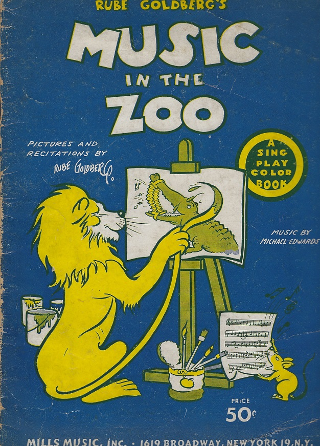 Image for Rube Goldberg's Music in the Zoo:  A Sing Play and Color Book