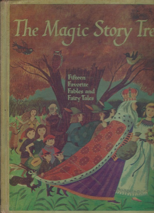 Image for The Magic Story Tree:  A Favorite Collection of Fifteen Fairy Tales and Fables